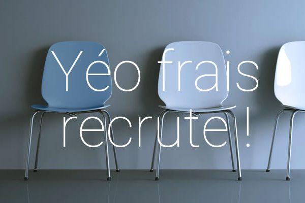 Yéo Frais recrute !
